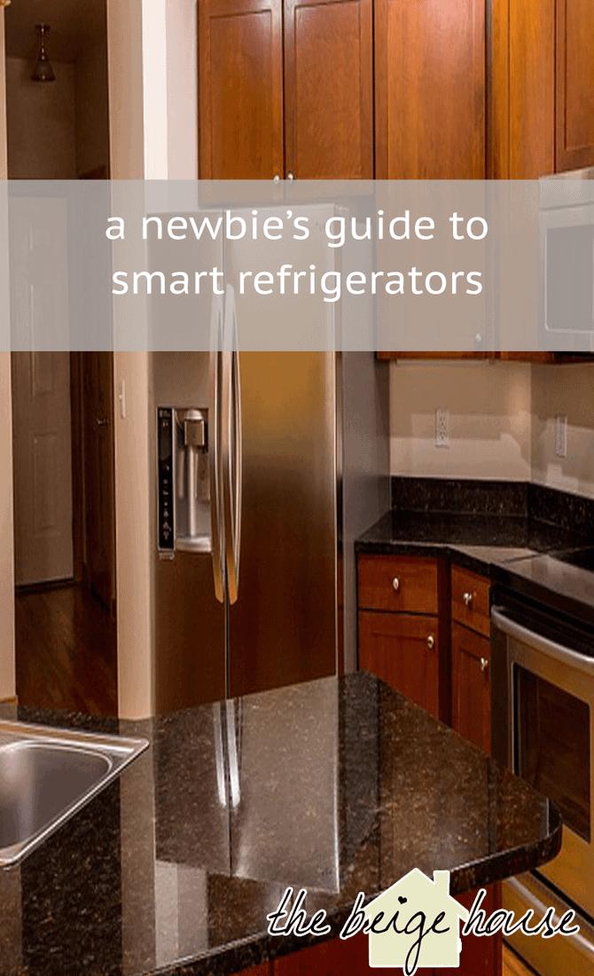 Smart Refrigerators 101: A Newbie's Guide