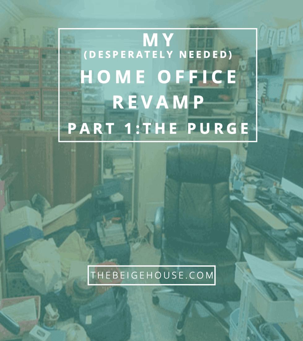 My office revamp: The Purge